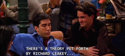 friends_leakey_theory
